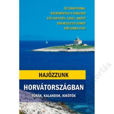 Hajózzunk Horvátországban