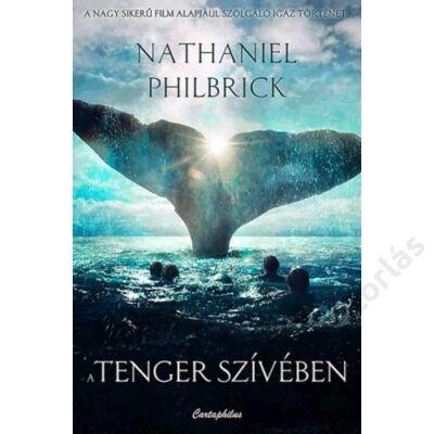 A tenger szívében - Az Essex bálnavadászhajó tragédiája